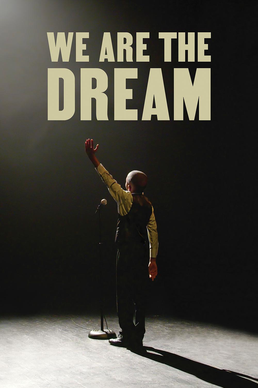We Are the Dream